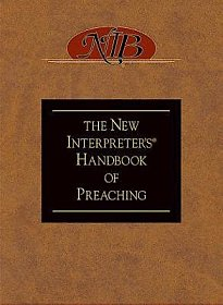 the-new-interpreters-handbook-of-preaching